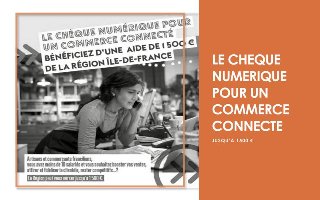 Chèque numérique de la région Ile de France, solution pour financer votre communication digitale